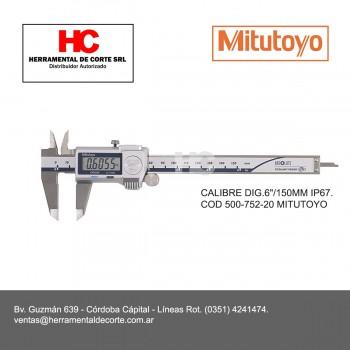 """500-752-20 CALIBRE DIG.6""""/150MM IP67"""